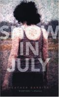 Snow in July