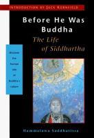 Before He Was Buddha