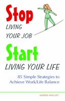 Stop Living your Job, Start Living your Life