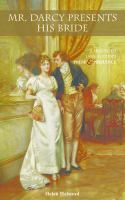 Mr. Darcy Presents His Bride