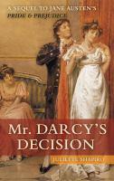 Mr Darcy's Decision