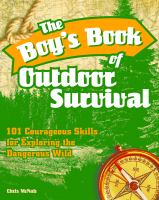 The Boy's Book of Outdoor Survival