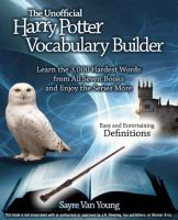 The Unofficial Harry Potter Vocabulary Builder