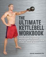 The Ultimate Kettlebell Workbook
