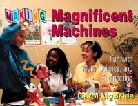 Making Magnificent Machines
