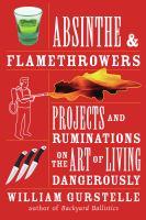 Absinthe & Flamethrowers