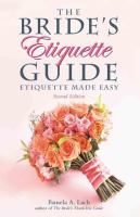 The Bride's Etiquette Guide