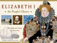 Elizabeth I--the People's Queen