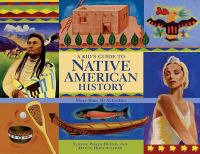 Kid's Guide to Native American History
