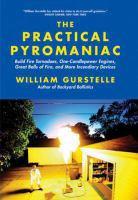 The Practical Pyromaniac