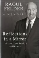 Reflections in a mirror : of love, loss, death, and divorce