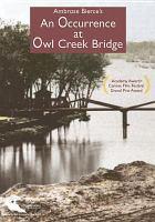 An Occurence [sic] at Owl Creek Bridge