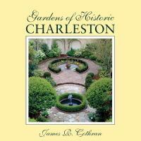 Gardens Of Historic Charleston