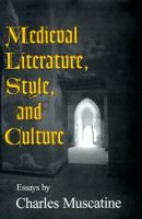 Medieval Literature, Style, and Culture