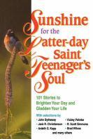 Sunshine for the Latter-day Saint Teenager's Soul