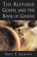 The Restored Gospel and the Book of Genesis