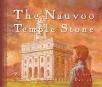 The Nauvoo Temple Stone