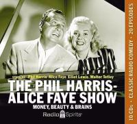 Phil Harris-Alice Faye - Money, Beauty... (CD)