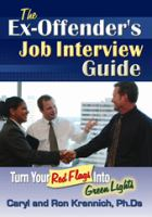 The Ex-offender's Job Interview Guide