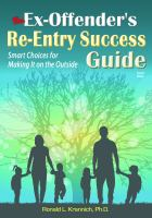 The Ex-offender's Re-entry Success Guide
