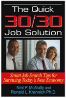 The Quick 30/30 Job Solution
