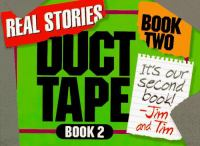 Duct Tape Book Two