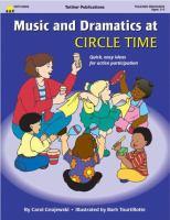 Music and Dramatics at Circle Time