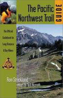 The Pacific Northwest Trail Guide