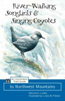 River-walking Songbirds & Coyote Singing
