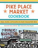 Pike Place Market Cookbook