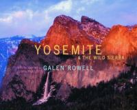 Yosemite & the Wild Sierra