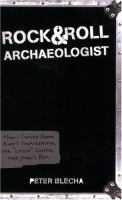 Rock & Roll Archaeologist
