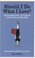 Should I Do What I Love?