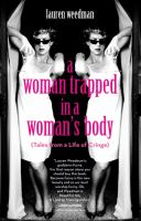 A Woman Trapped in A Woman's Body