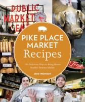 Pike Place Market Recipes