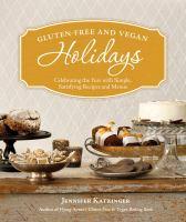 Gluten-free and Vegan Holidays