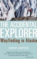 The Accidental Explorer