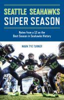 Seattle Seahawks Super Season