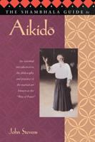 The Shambhala Guide to Aikidō