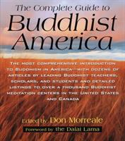 The Complete Guide to Buddhist America
