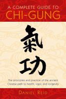 A Complete Guide to Chi-gung