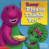 """Barney Says, """"Please and Thank You"""""""