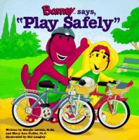 "Barney Says, ""Play Safely"""