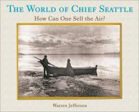 The World of Chief Seattle