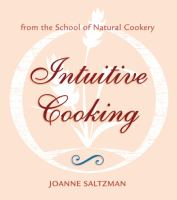 Intuitive Cooking From the School of Natural Cookery