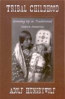 Tribal Childhood