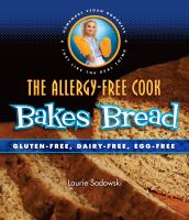 The Allergy-free Cook Bakes Bread