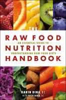 The Raw Food Nutrition Handbook