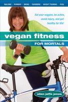 Vegan Fitness for Mortals
