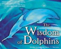 The Wisdom of Dolphins